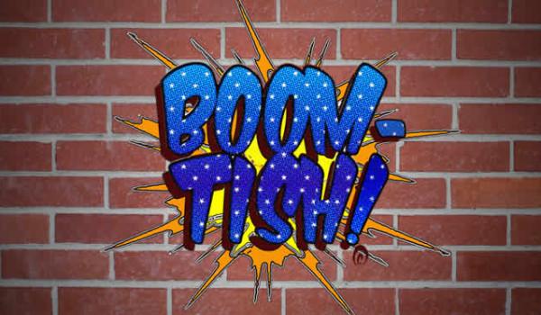 boom tish